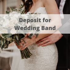 Deposit for Wedding Band